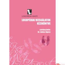 Dr. Juhász Ágnes: Logopédiai vizsgálatok (kézikönyv + mellékletek)